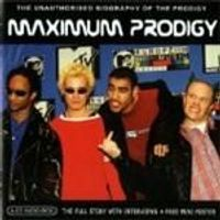 The Prodigy - Maximum Prodigy (Music Cd)