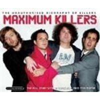 The Killers - Maximum The Killers (Music Cd)