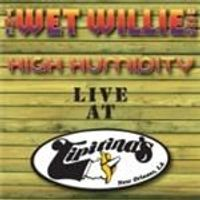 Wet Willie - High Humidity (Live At Tipitinas) (Music CD)