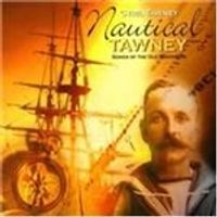 Cyril Tawney - Nautical Tawney (Songs Of The Old Seafarers)