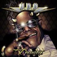 U.D.O. - Decadent (Music CD)