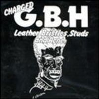 GBH - Leather, Bristles, Studs And Acne (Music CD)
