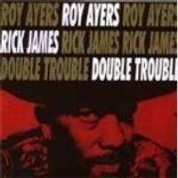 Roy Ayers - Double Trouble