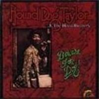 Hound Dog Taylor - Beware Of The Dog