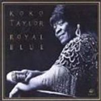 Koko Taylor - Royal Blue