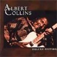 Albert Collins - Deluxe Edition