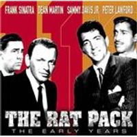Frank Sinatra/Dean Martin/Sammy Davis Jr./Peter Lawford - Rat Pack, The (The Early Years)