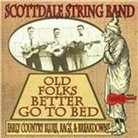 Scottdale String Band - Old Folks Better Go to Bed (Early Country Blues, Rags, & Breakdowns) (Music CD)