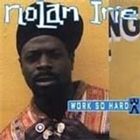 Nolan Irie - Work So Hard (Music CD)