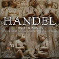 Handel: Dixit Dominus; Ode for the Birthday of Queen Anne; Zadok the Priest (Music CD)