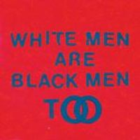 Young Fathers - White Men Are Black Men Too (Music CD)