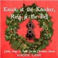 Magpie Lane - Knock At The Knocker Ring At The Bell