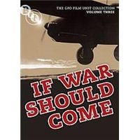 General Post Office Film Unit Collection Vol.3 - If War Should Come
