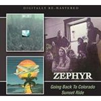 Zephyr - Going Back to Colorado/Sunset Ride (Music CD)