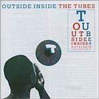 The Tubes - Outside Inside (Music CD)