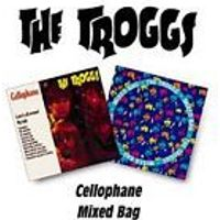 The Troggs - Cellophane/Mixed Bag (Music CD)