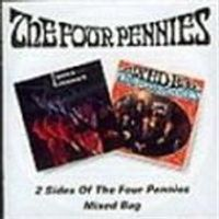 Four Pennies (The) - Two Sides Of Four Pennies/Mixed Bag