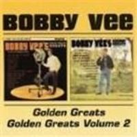 Bobby Vee - Golden Greats Vol. 1&2