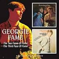 Georgie Fame - Two Faces of Fame/Third Face of Fame Music CD)