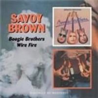 Savoy Brown - Boogie Brothers/Wire Fire (Music CD)