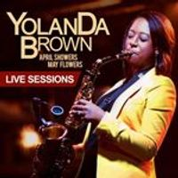 Yolanda Brown - April Showers, May Flowers (Live Version CD+DVD)