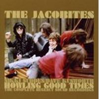 Jacobites - HOWLING GOOD TIMES