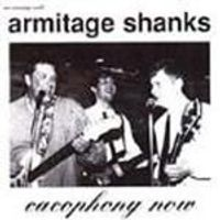 Armitage Shanks - Cacophony Now