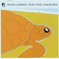 RUSS GABRIEL - INTO THE UNKNOWN