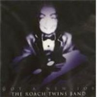 Roach Twins Band (The) - Got A New Job