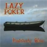 Lazy Poker - Positively Blue (Music CD)