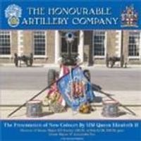 HONORABLE ARTILLERY - PRESENTATION OF NEW COLOURS