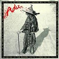 Adu - Swimming in the Sahara (With a Frog on My Tail) (Music CD)