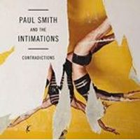 Paul Smith & The Intimations - Contradictions [VINYL]
