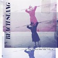 Beach Slang - Things We Do To Find People Who Feel Like Us (Music CD)