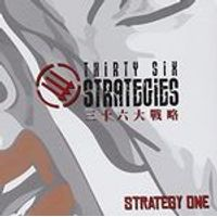Thirty-Six Strategies - Strategy One (Music CD)