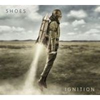Shoes - Ignition (Music CD)