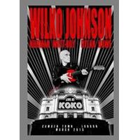 Wilko Johnson - Live At Koko, Camden Town, London, March 2013 (+DVD)