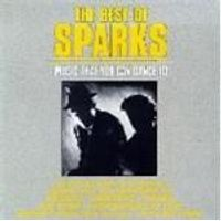 Sparks - Best Of The Sparks [US Import]