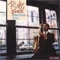 Ricky Ford - Manhattan Blues