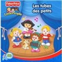 Fisher-Price - Little People (Les Tube des Petits) (Music CD)