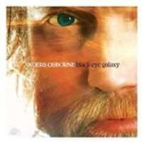Anders Osborne - Black Eye Galaxy (Music CD)