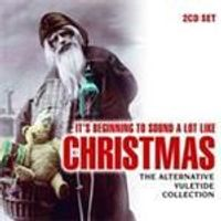 Various Artists - Its Beginning To Sound A Lot Like Christmas (Music CD)