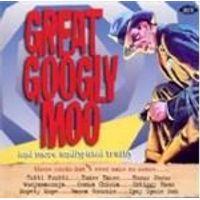 Various Artists - Great Googley Moo (Music CD)