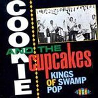 Cookie And The Cupcake - Kings Of Swamp Pop (Music CD)