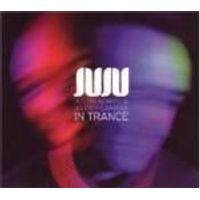 Juju - In Trance (Music CD)