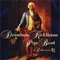 Drambuie Kirkliston Pipe Band - Link With The 45