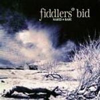 Fiddlers Bid - Naked And Bare (Music CD)