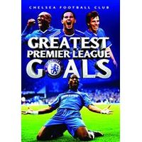 Chelsea Football Club - Greatest Premier League Goals
