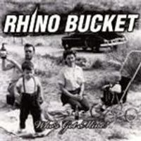 Rhino Buckett - Whos Got Mine (Music CD)