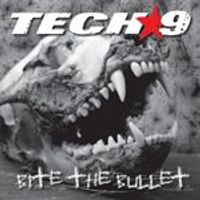 Tech-9 - Bite the Bullet (Music CD)